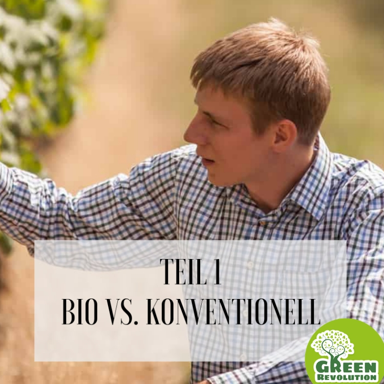 1 TEIL 1 KONVENTIONELL VS BIO